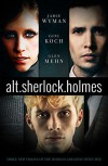 alt. Sherlock Holmes: New Visions of the Great Detective - Gini Koch, Jamie Wyman, Glen Mehn