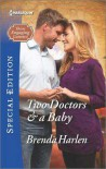 Two Doctors & a Baby - Brenda Harlen