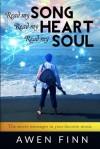 Read my SONG Read my HEART Read my SOUL - Awen Finn