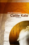Cattle Kate - Jana Bommersbach