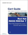 Red Hat RHCSA/RHCE 7 Cert Guide: Red Hat Enterprise Linux 7 (EX200 and EX300) (Certification Guide) by Sander van Vugt (2015-09-18) - Sander van Vugt;