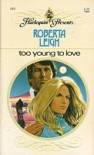 Too Young to Love - Roberta Leigh