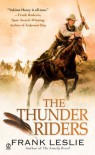 The Thunder Riders - Frank Leslie