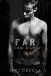 Far from Happy - Jeni Decker