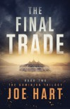 The Final Trade - Joe Hart