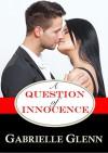 A Question of Innocence - Gabrielle Glenn