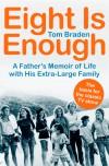 Eight Is Enough - Tom Braden