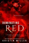 Dominating Red - Kristin Miller