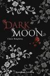 Dark Moon (Ravensburger Taschenbücher) - Claire Knightley
