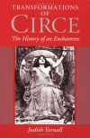 Transformations of Circe: The History of an Enchantress - Judith Yarnall