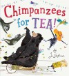 Chimpanzees for Tea! - Jo Empson, Jo Empson