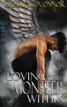 Loving the Monster Within - Mrs. Cassidy K. O'Connor