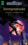 Zwergenmaske (Das Schwarze Auge, #53) - Martina Nöth