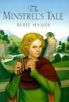 The Minstrel's Tale - Berit Haahr