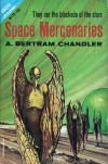 Space Mercenaries - A. Bertram Chandler