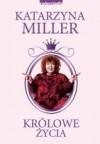 Królowe życia - Katarzyna Miller