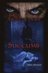 Angels of Death:Succumb - Amber Sherwood