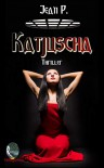 Katjuscha - Jean P.