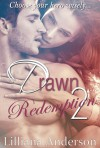 Drawn 2 - Redemption (Damien) - Lilliana Anderson