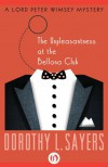 The Unpleasantness at the Bellona Club (Lord Peter Wimsey #5) - Dorothy L. Sayers