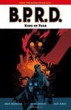 B.P.R.D., Vol. 14: King of Fear - Mike Mignola, John Arcudi, Guy Davis