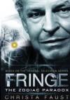 Fringe. The Zodiac Paradox - Christa Faust
