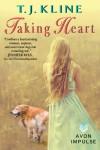 Taking Heart (Healing Harts) - T.J. Kline