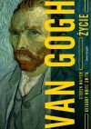 Van Gogh. Życie - Gregory White Smith