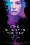 The Infinity of You & Me: A Novel - John J. Coyle