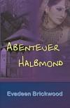 Abenteuer Halbmond - Evadeen Brickwood