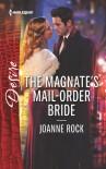 The Magnate's Mail-Order Bride - Joanne Rock
