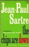 The Chips are Down (Les Jeux Sont Faits) - Jean-Paul Sartre, Louise Varèse