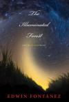 The Illuminated Forest - Edwin Fontanez