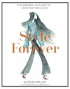 Style Forever: The Grown-Up Guide to Looking Fabulous - Alyson Walsh, Leo Greenfield