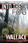 Into the Fog - Sandi Wallace