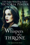 Whispers of a Throne (The Queen Gene) - Victoria Pinder