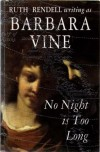 No Night is Too Long - Barbara Vine