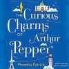 The Curious Charms of Arthur Pepper - James Langton, Phaedra Patrick