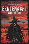 Erntenacht - Dunkle Folklore - Bruno E. Thyke
