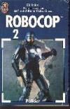 Robocop 2. - Ed Naha