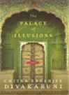 The Palace Of Illusions - Chitra Banerjee Divakaruni