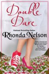 Double Dare - Rhonda Nelson