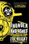 Thunder and Ashes - Z.A. Recht