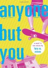 Anyone but You - Lara M. Zeises
