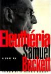 Eleuthéria - Samuel Beckett