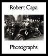 Robert Capa: Photographs - Robert Capa, Richard Whelan