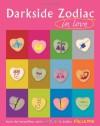 Darkside Zodiac in Love - Stella Hyde