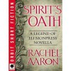 Spirit's Oath  (The Legend of Eli Monpress, #0.5) - Rachel Aaron