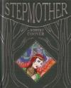 Stepmother - Robert Coover, Michael Kupperman