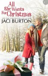 All She Wants For Christmas (Kent Brothers, #1) - Jaci Burton